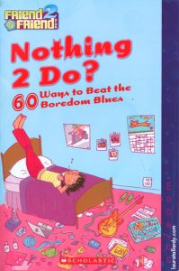 scholastic's friend2friend tween book series nothing to do tween illustration